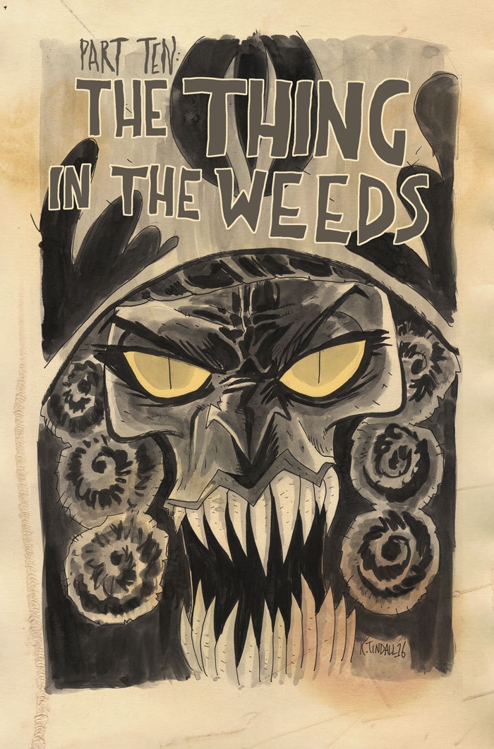 89: The Thing in the Weeds
